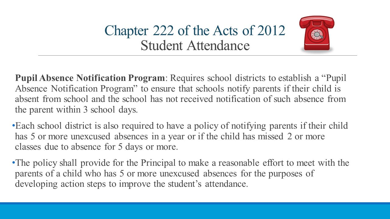 Chapter 222 of the Acts of 2012 Student Attendance
