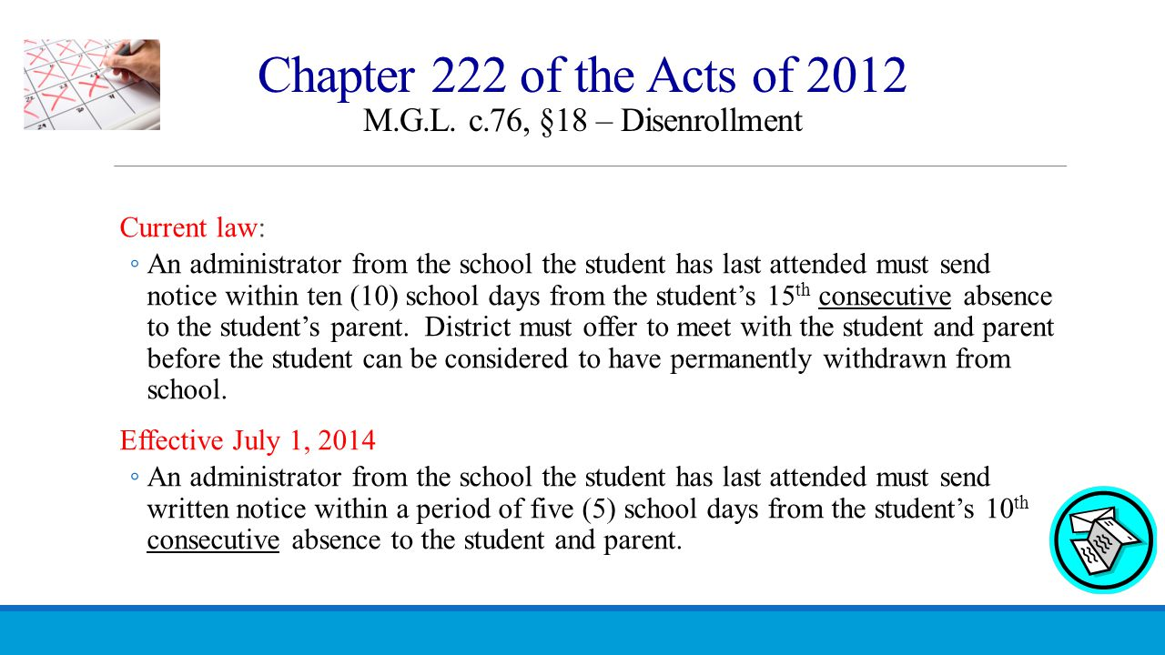 Chapter 222 of the Acts of 2012 M.G.L. c.76, §18 – Disenrollment