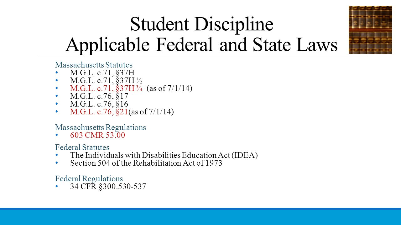 Student Discipline Applicable Federal and State Laws