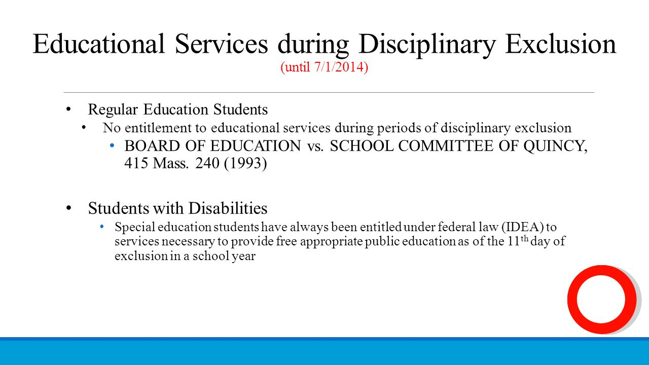 Educational Services during Disciplinary Exclusion (until 7/1/2014)