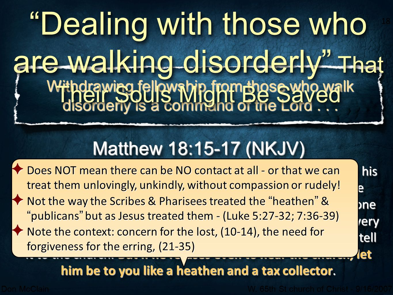 Dealing with those who are walking disorderly That Their Souls Might Be Saved