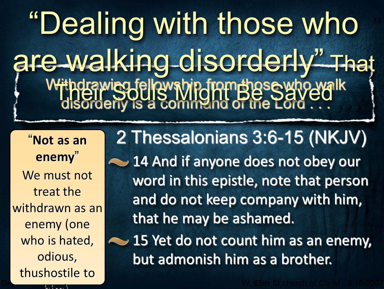 2 Thessalonians 3:6-15 (NKJV)