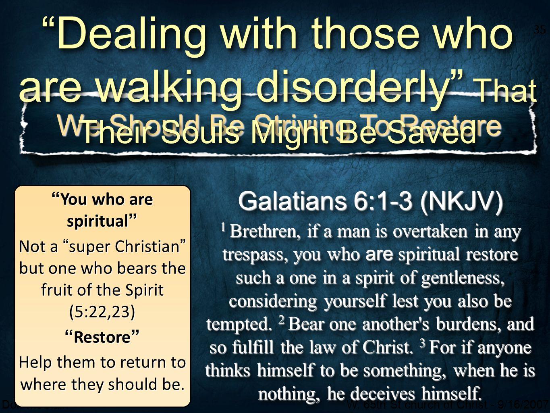 You who are spiritual