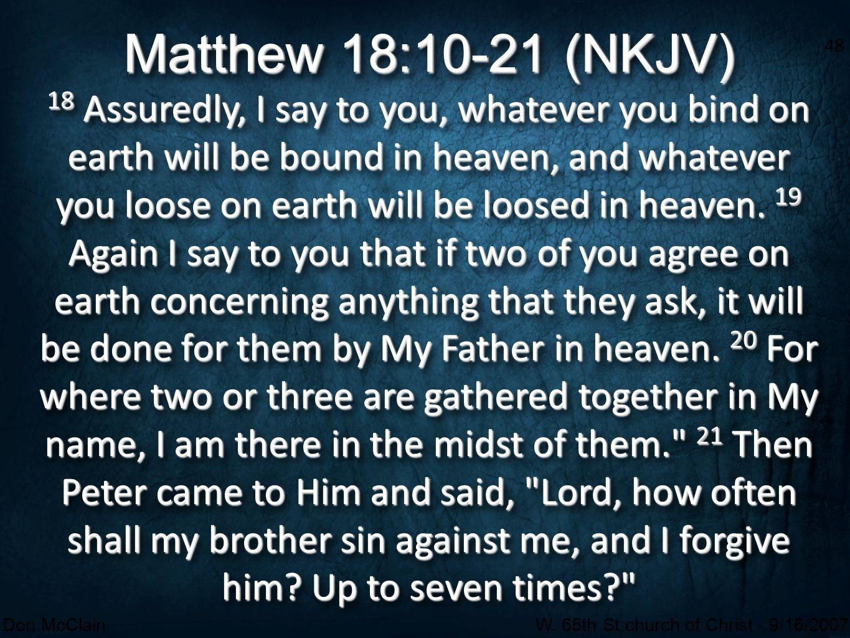 Matthew 18:10-21 (NKJV)