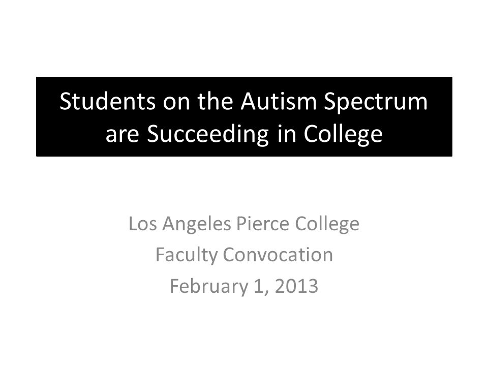 Students on the Autism Spectrum are Succeeding in College