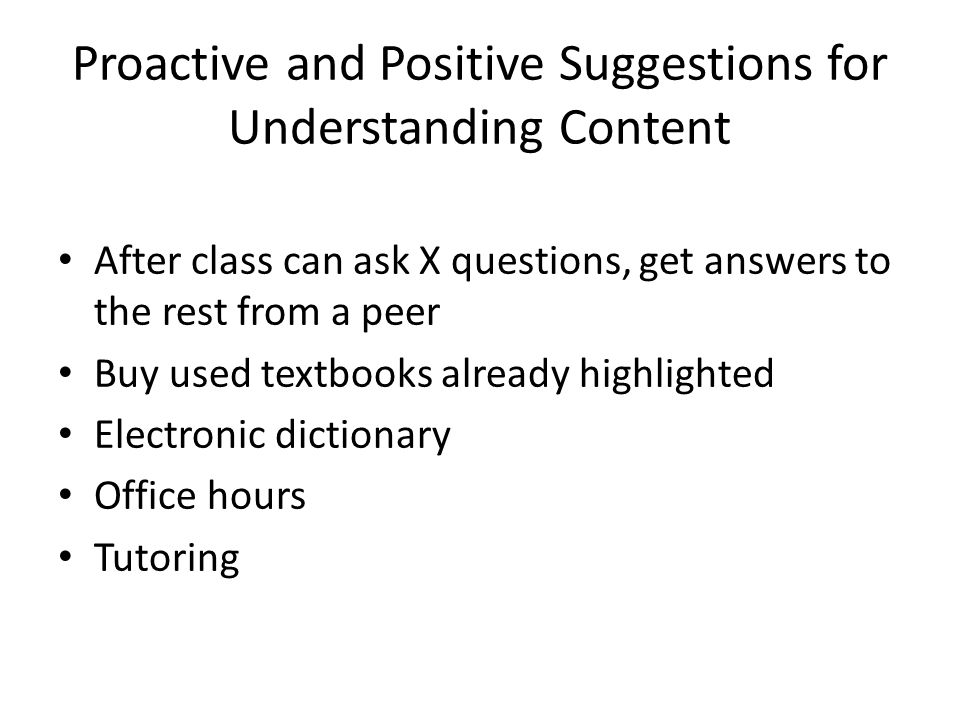 Proactive and Positive Suggestions for Understanding Content