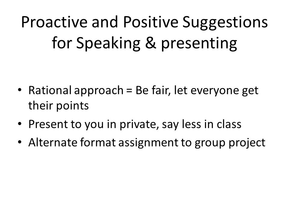 Proactive and Positive Suggestions for Speaking & presenting