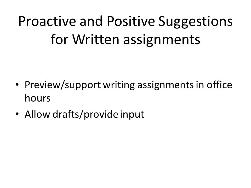 Proactive and Positive Suggestions for Written assignments