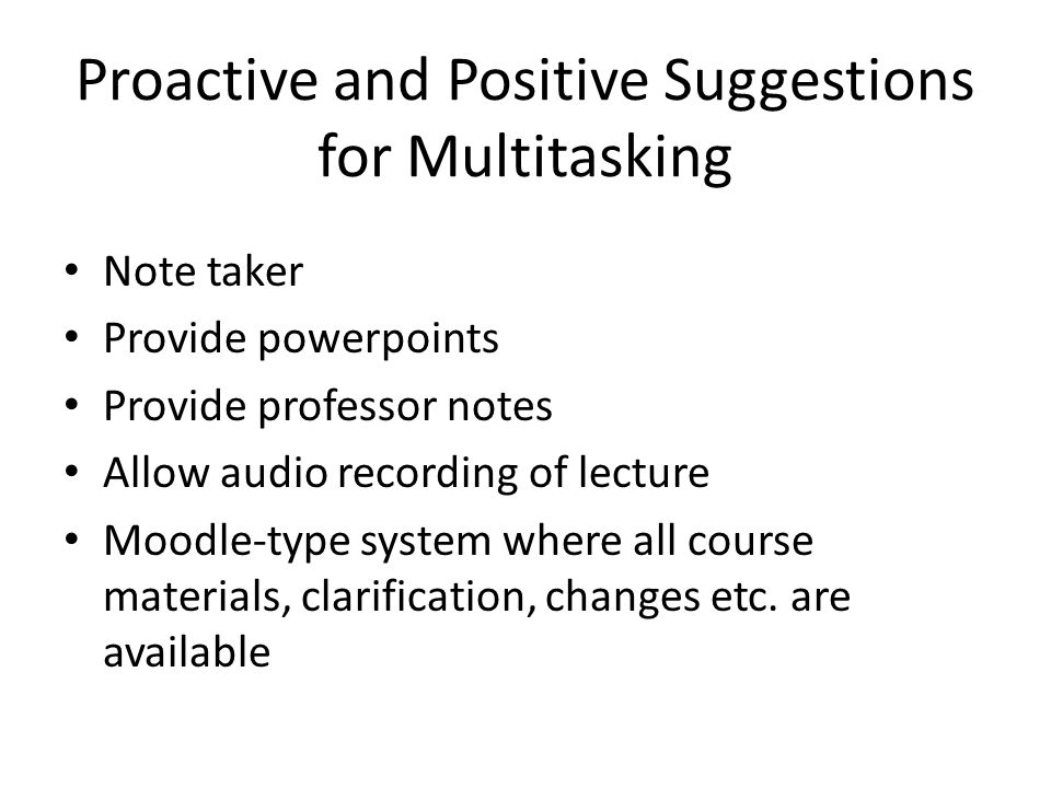 Proactive and Positive Suggestions for Multitasking