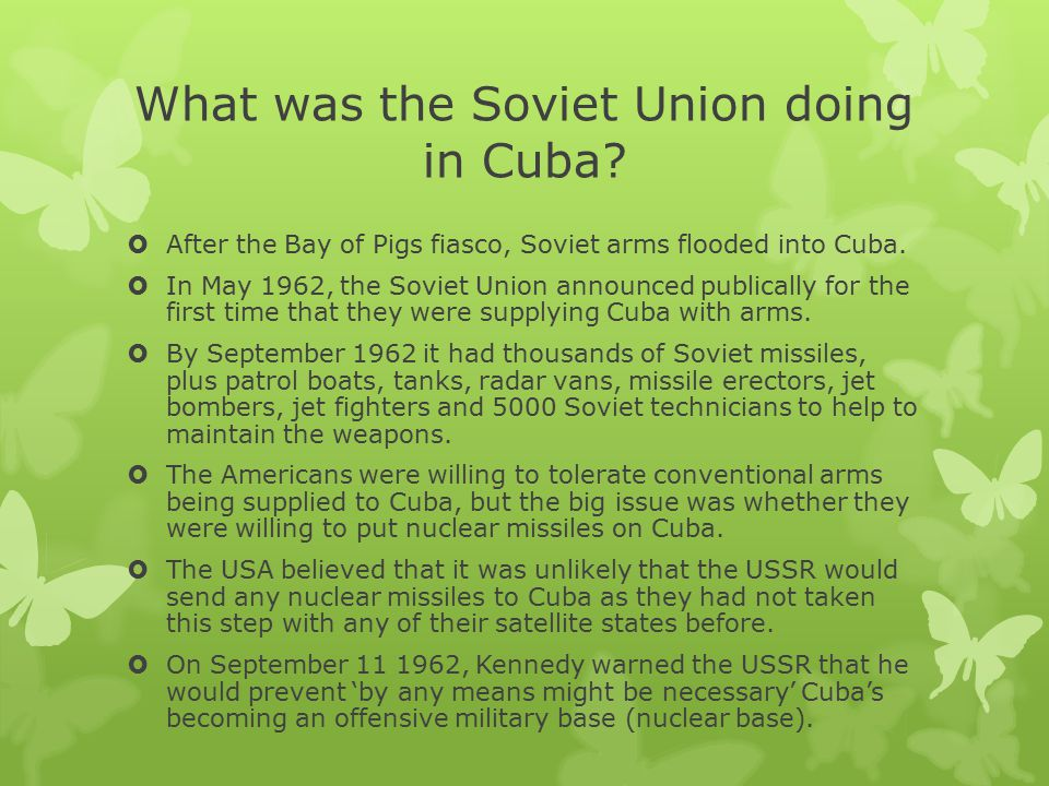 What was the Soviet Union doing in Cuba