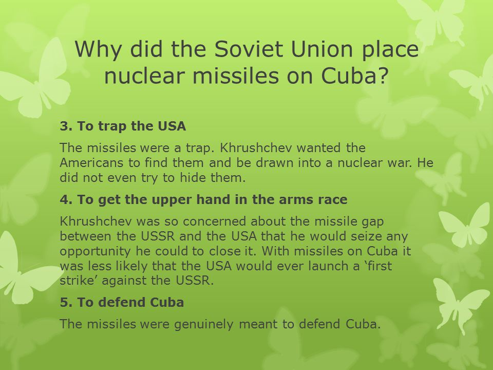 Why did the Soviet Union place nuclear missiles on Cuba
