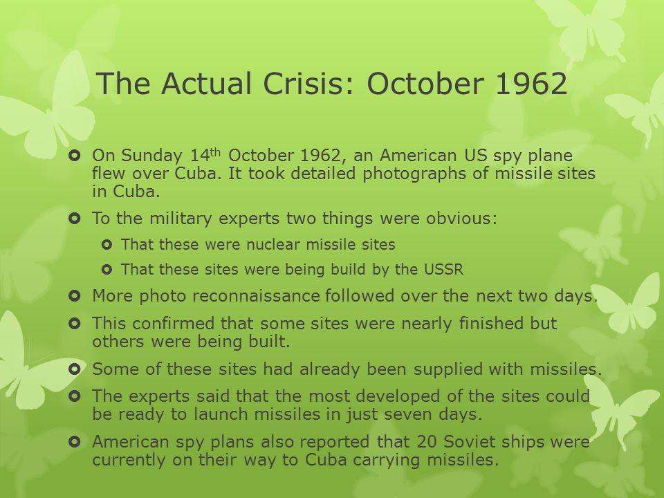 The Actual Crisis: October 1962