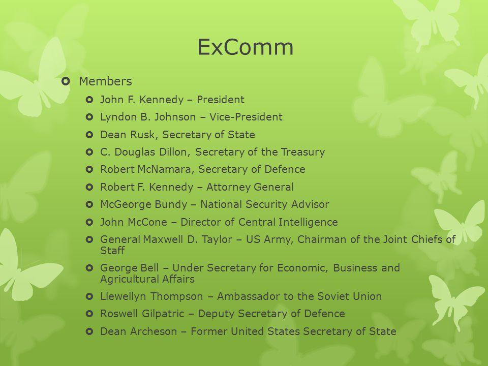 ExComm Members John F. Kennedy – President