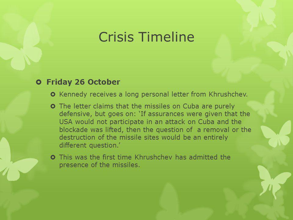 Crisis Timeline Friday 26 October