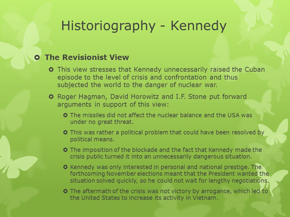Historiography - Kennedy