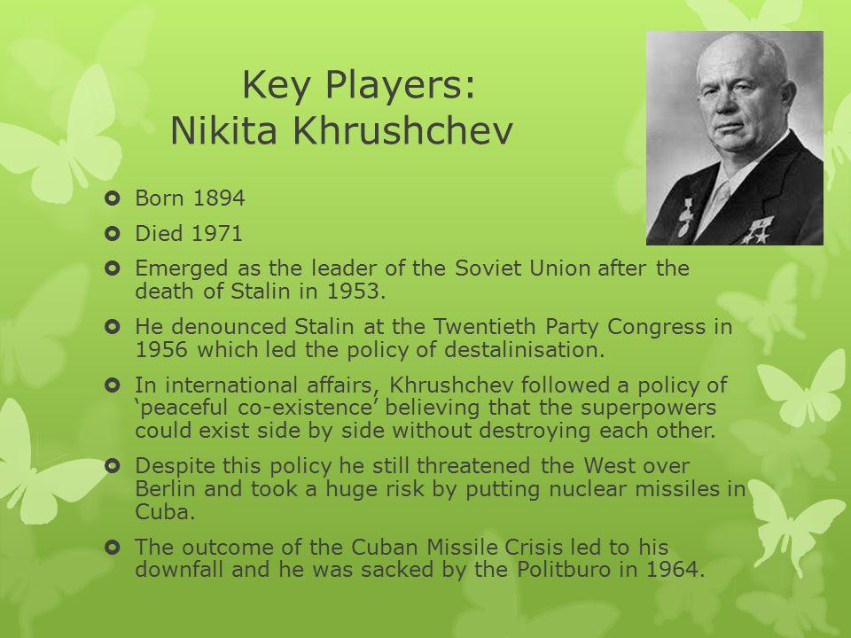 Key Players: Nikita Khrushchev