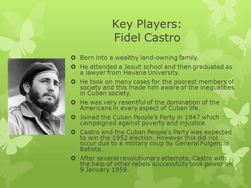Key Players: Fidel Castro
