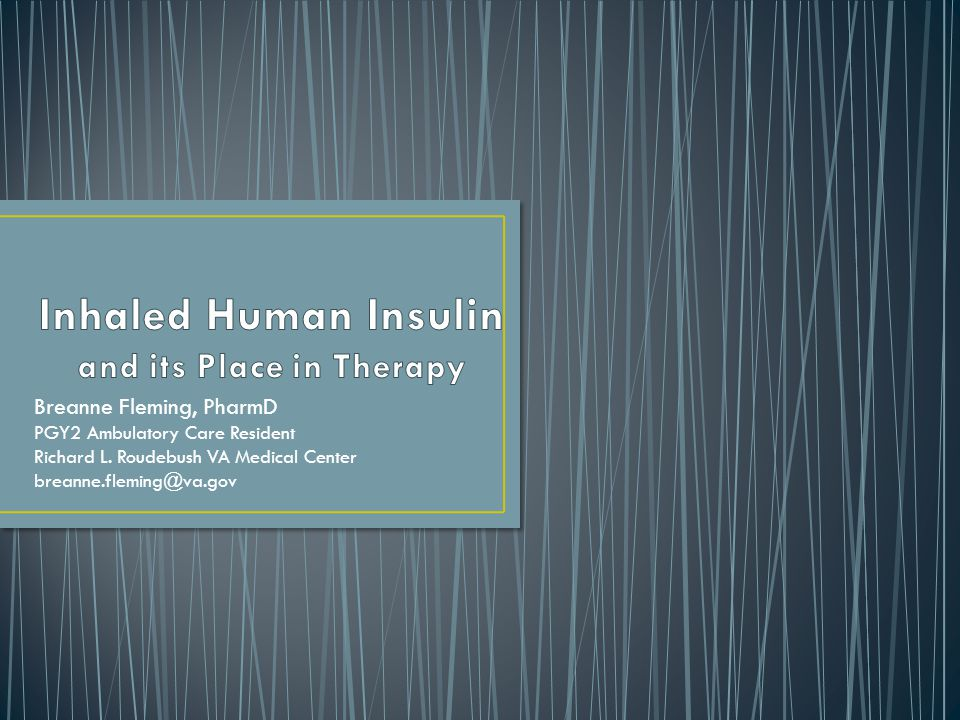 Inhaled Human Insulin and its Place in Therapy