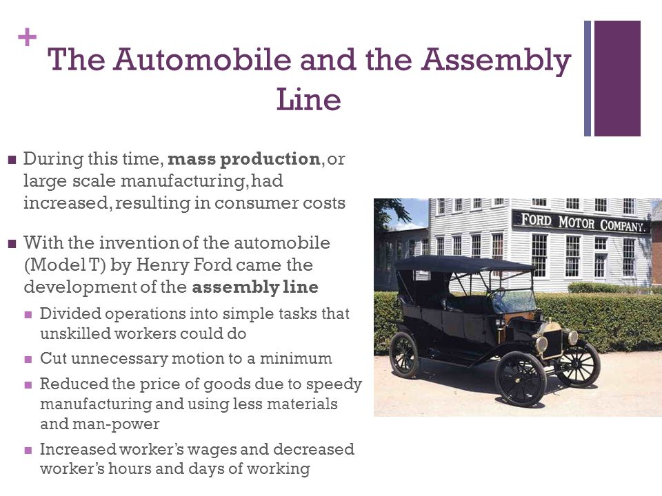 The Automobile and the Assembly Line