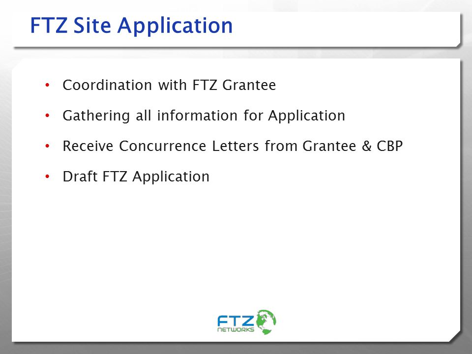 FTZ Site Application Coordination with FTZ Grantee