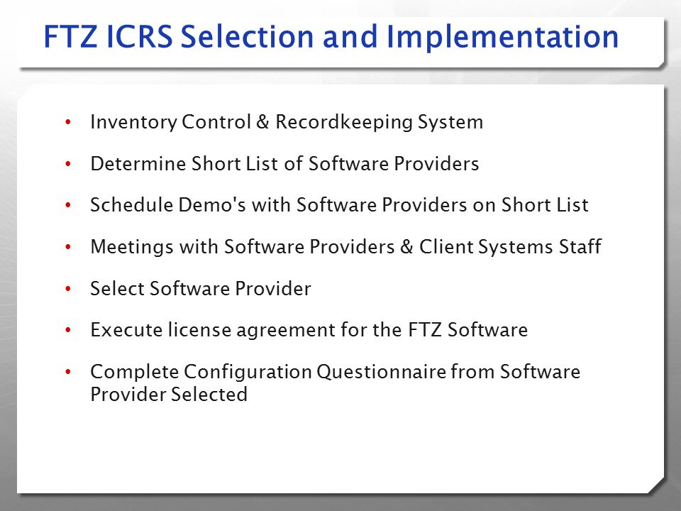 FTZ ICRS Selection and Implementation