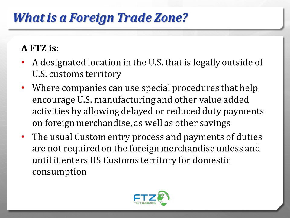 What is a Foreign Trade Zone