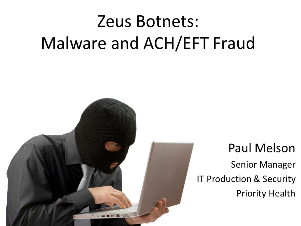 Malware and ACH/EFT Fraud
