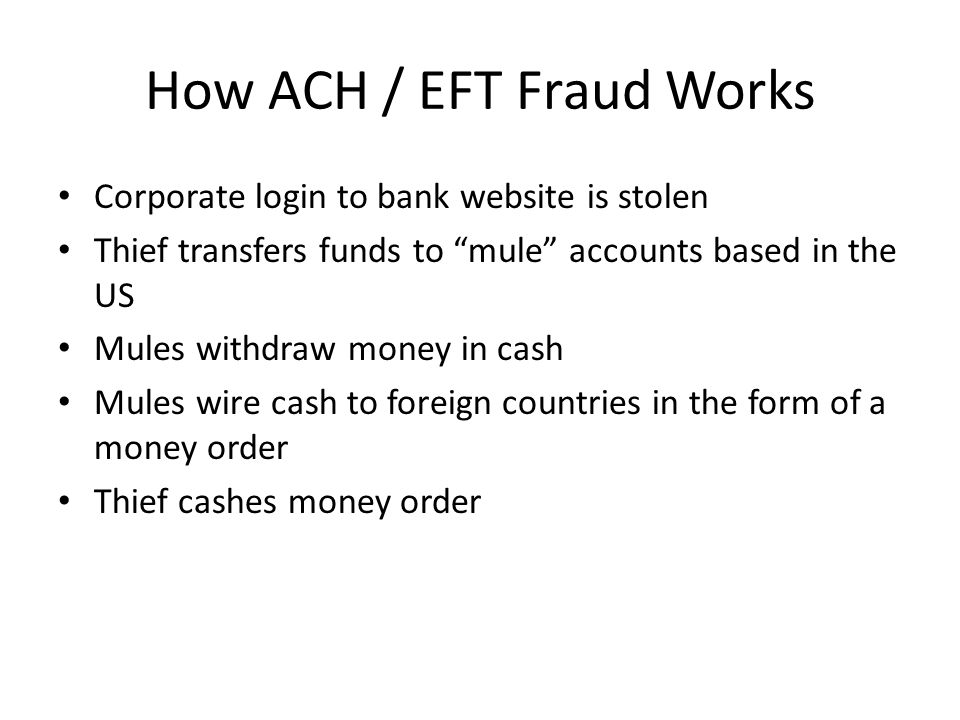 How ACH / EFT Fraud Works