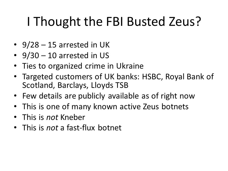 I Thought the FBI Busted Zeus