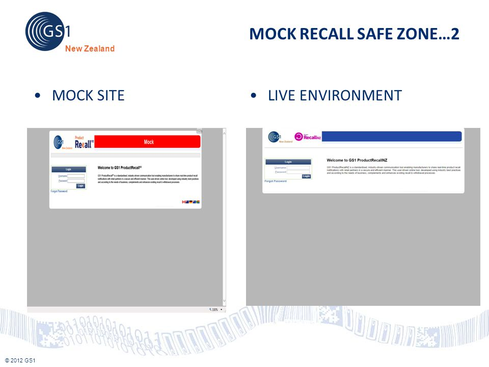 MOCK RECALL SAFE ZONE…2 MOCK SITE LIVE ENVIRONMENT