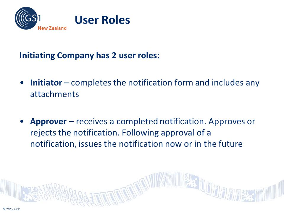 User Roles Initiating Company has 2 user roles: