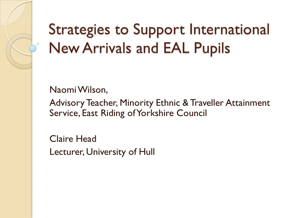 Strategies to Support International New Arrivals and EAL Pupils