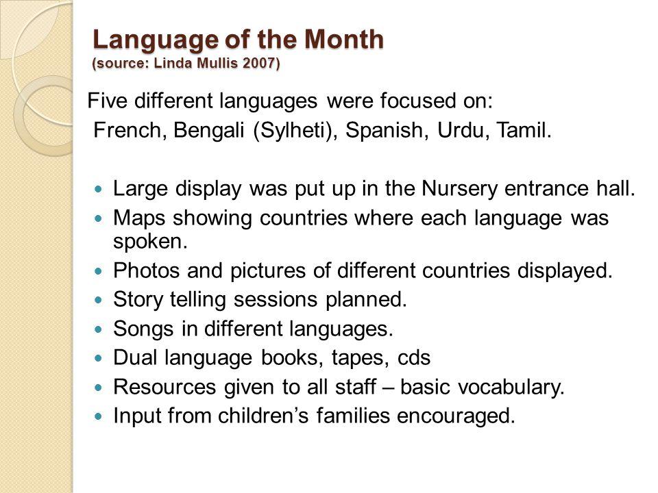 Language of the Month (source: Linda Mullis 2007)