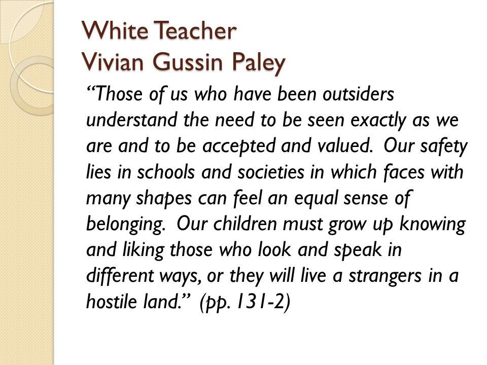 White Teacher Vivian Gussin Paley