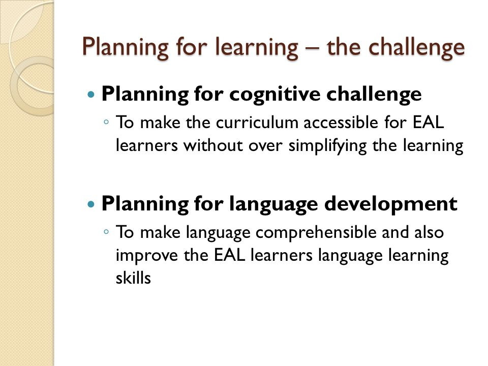 Planning for learning – the challenge