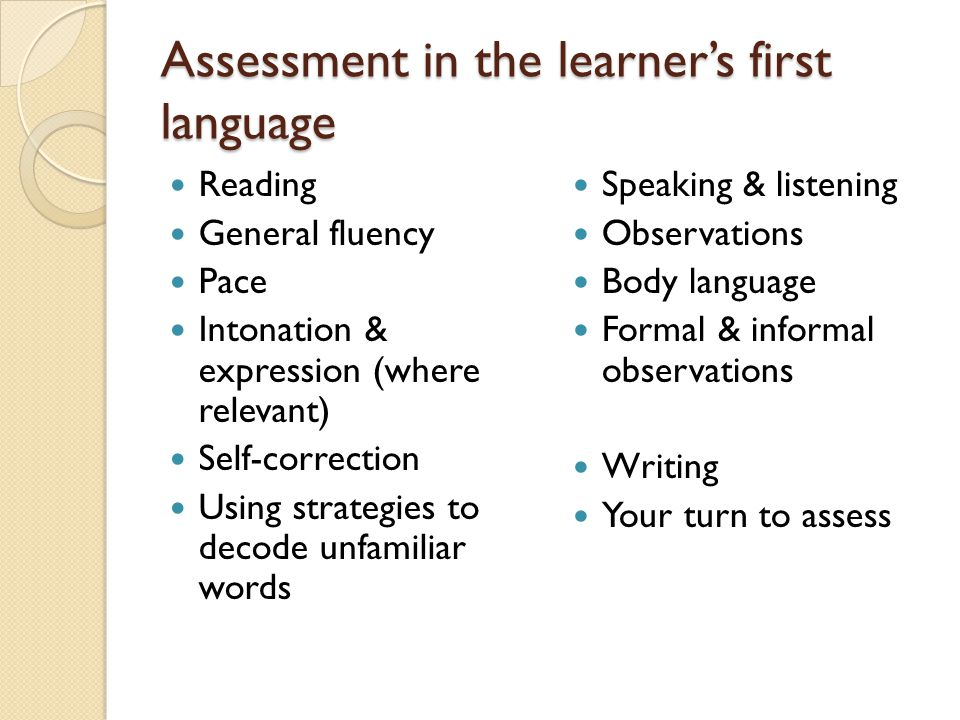 Assessment in the learner's first language