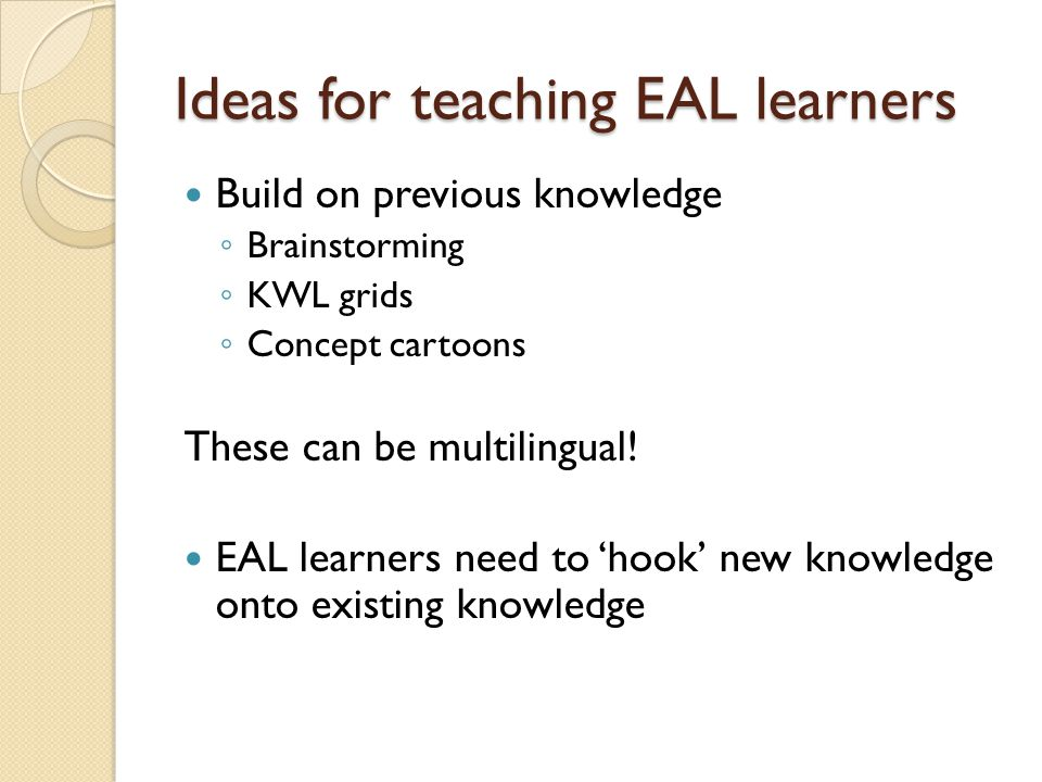 Ideas for teaching EAL learners