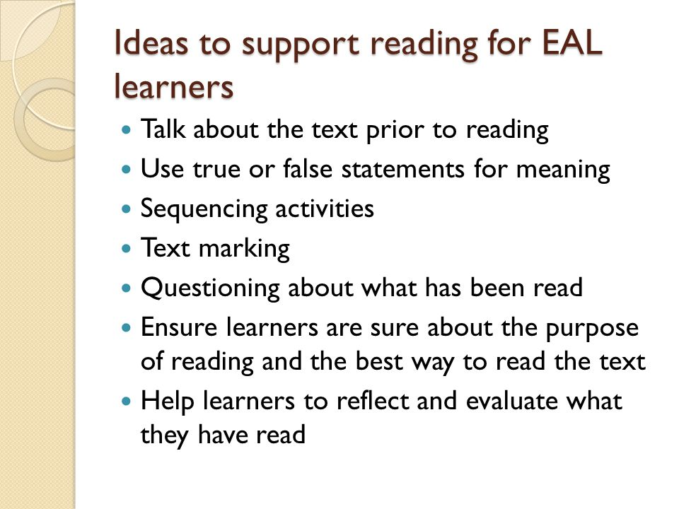 Ideas to support reading for EAL learners