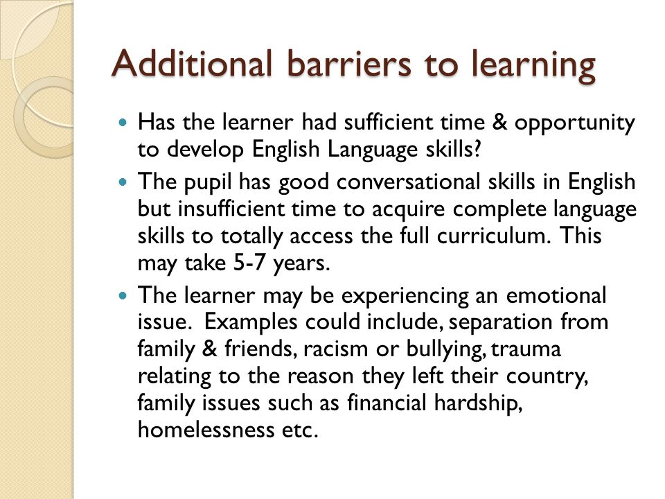 Additional barriers to learning