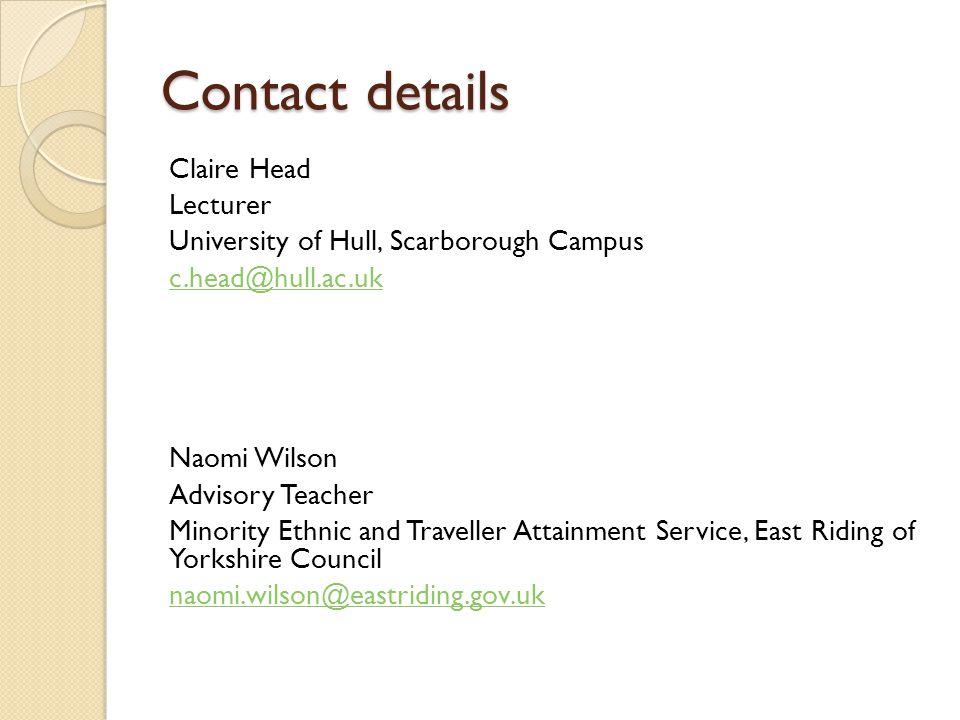 Contact details Claire Head Lecturer