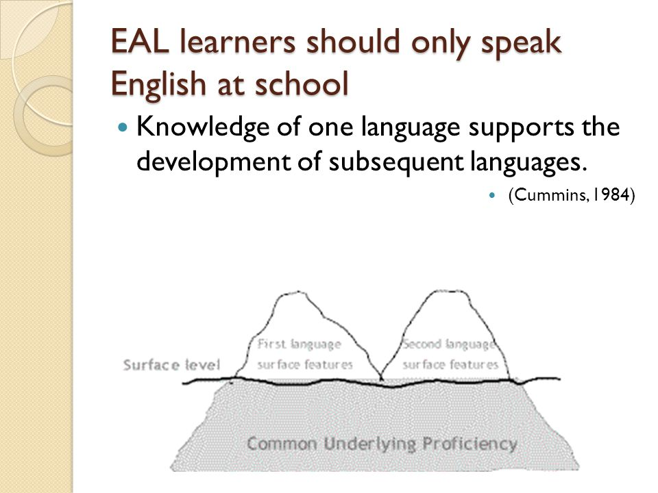 EAL learners should only speak English at school