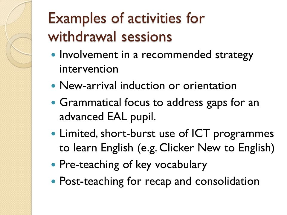 Examples of activities for withdrawal sessions
