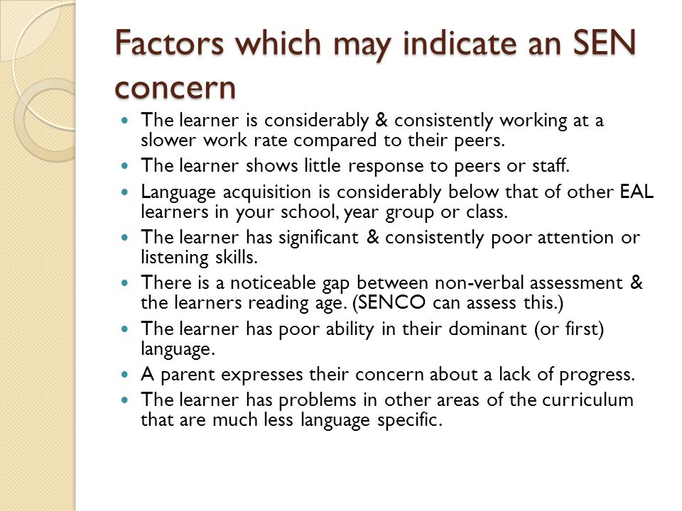 Factors which may indicate an SEN concern