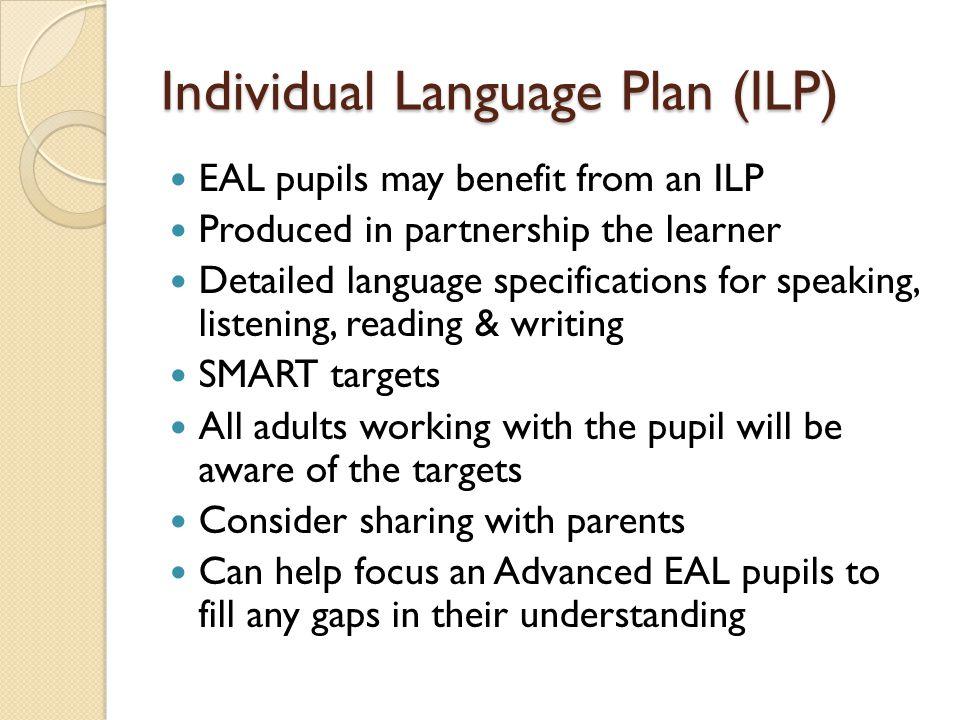 Individual Language Plan (ILP)