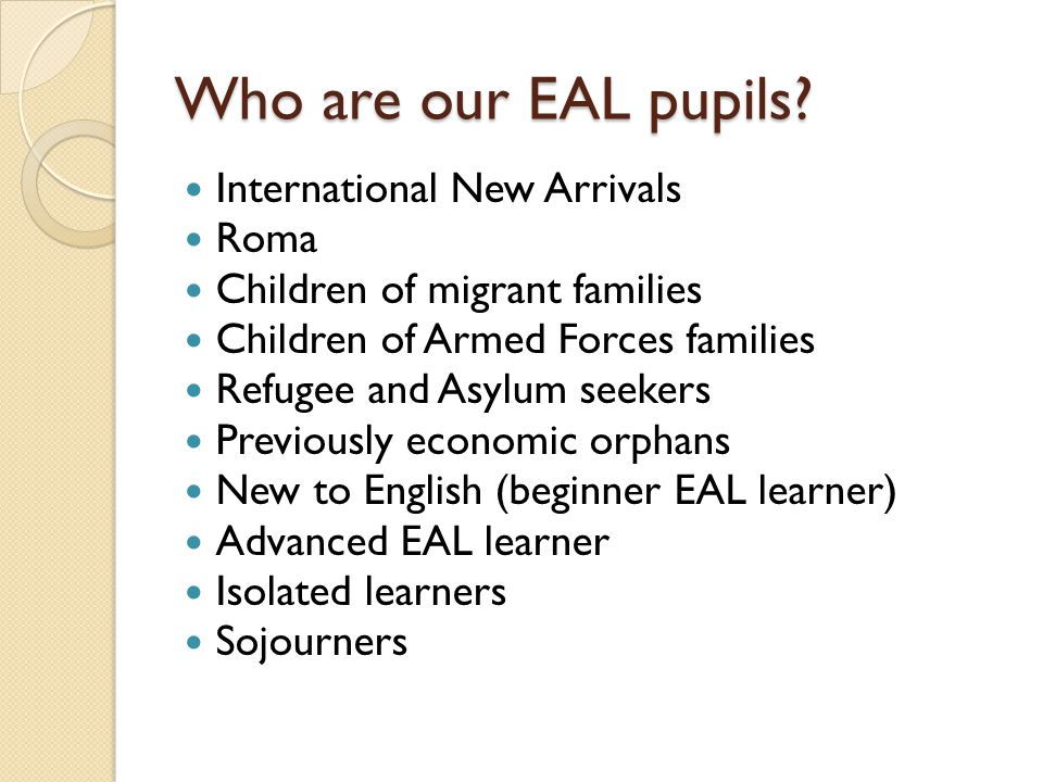 Who are our EAL pupils International New Arrivals Roma