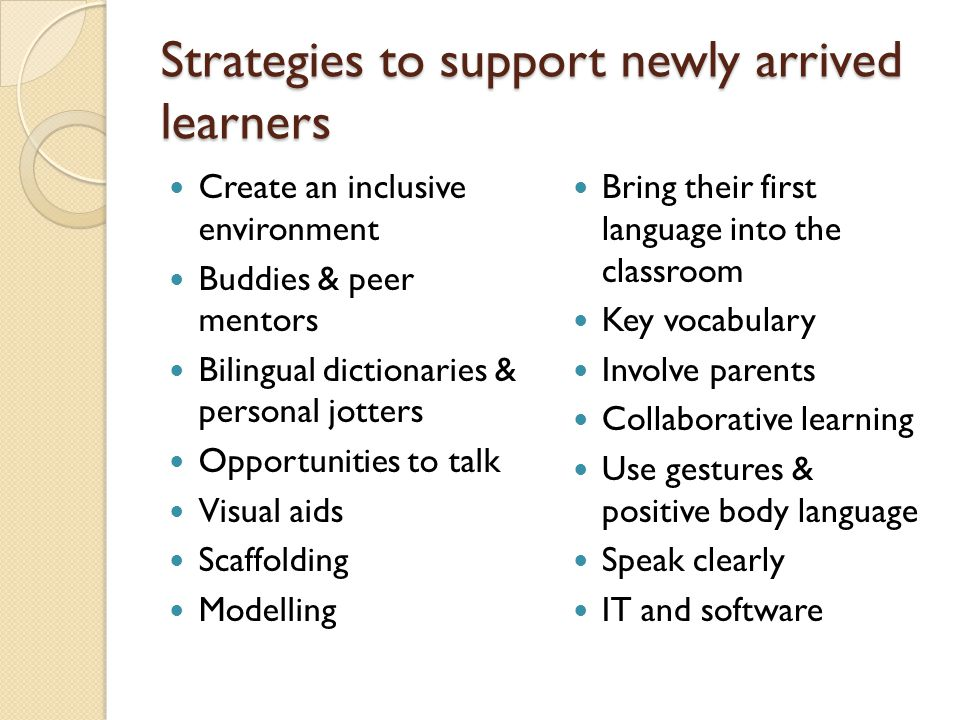 Strategies to support newly arrived learners