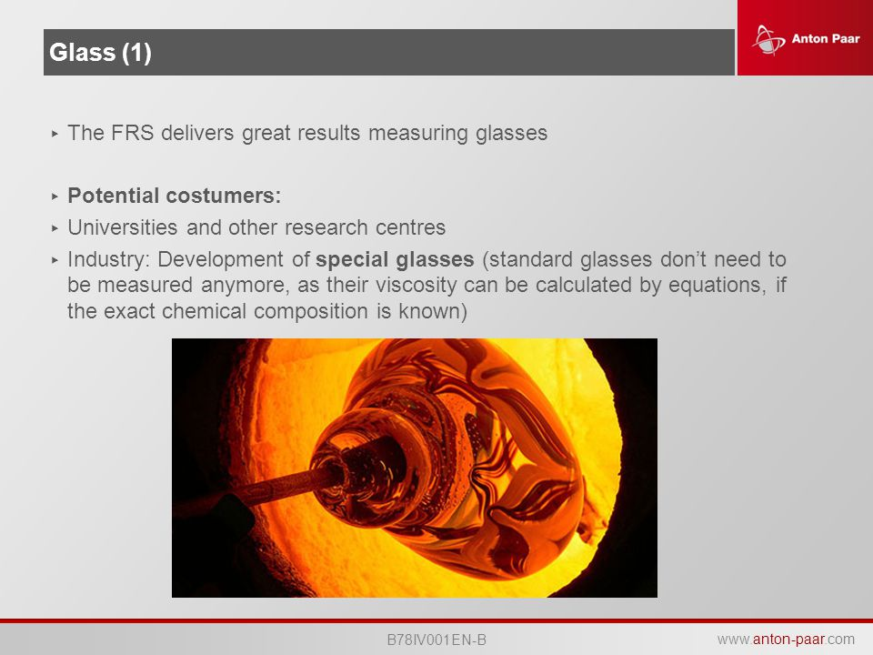 Glass (1) The FRS delivers great results measuring glasses