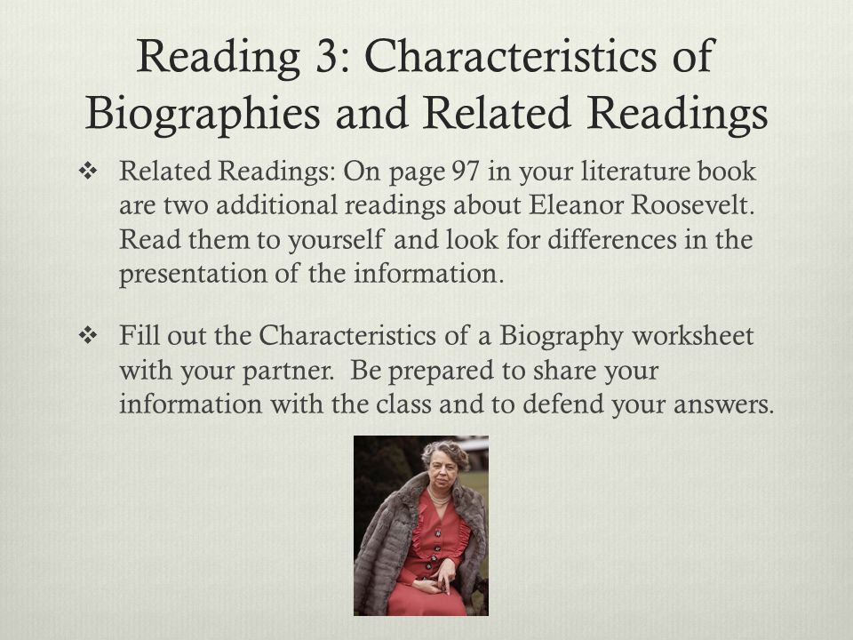 Reading 3: Characteristics of Biographies and Related Readings