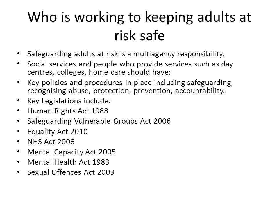 Who is working to keeping adults at risk safe