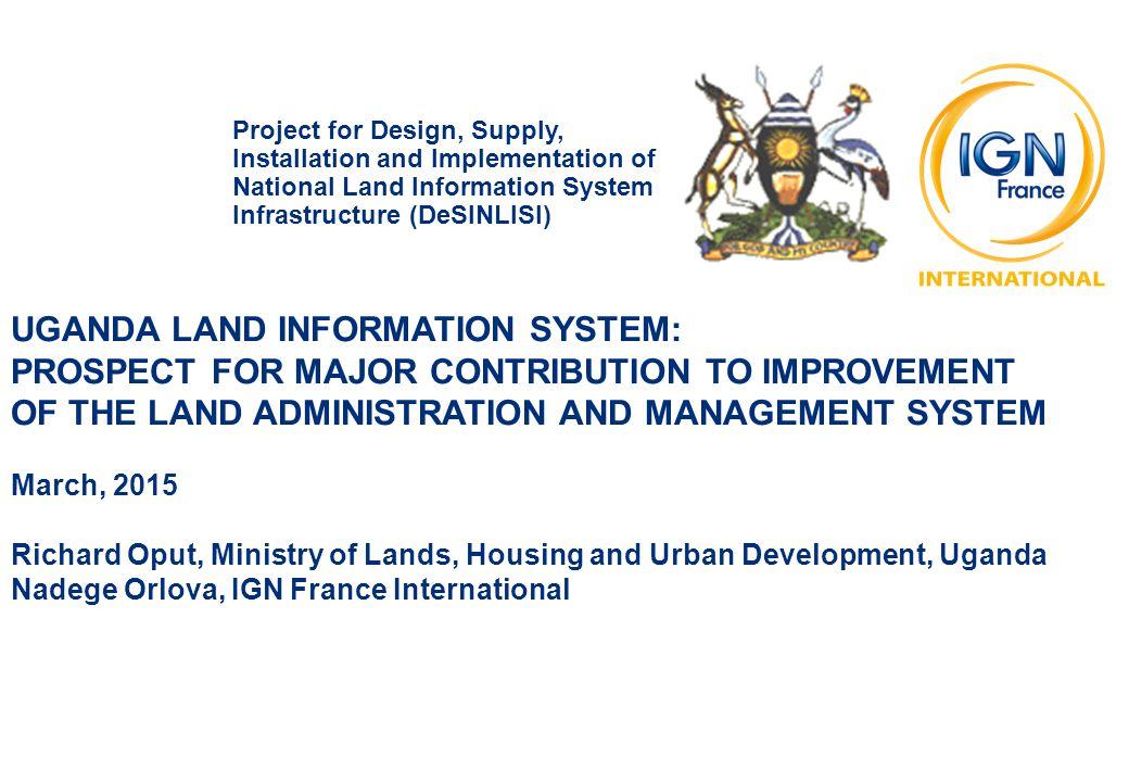 UGANDA LAND INFORMATION SYSTEM: